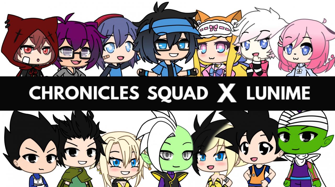 Chronicles Squad X Lunime